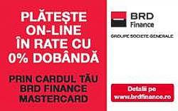 , Prin card de credit emis de BRD Finance - CLICK AICI PENTRU DETALII
